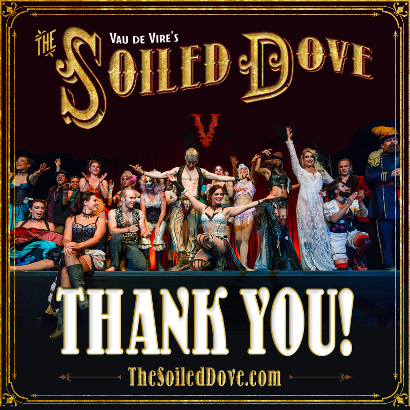 Thanks for joining us for The Soiled Dove!