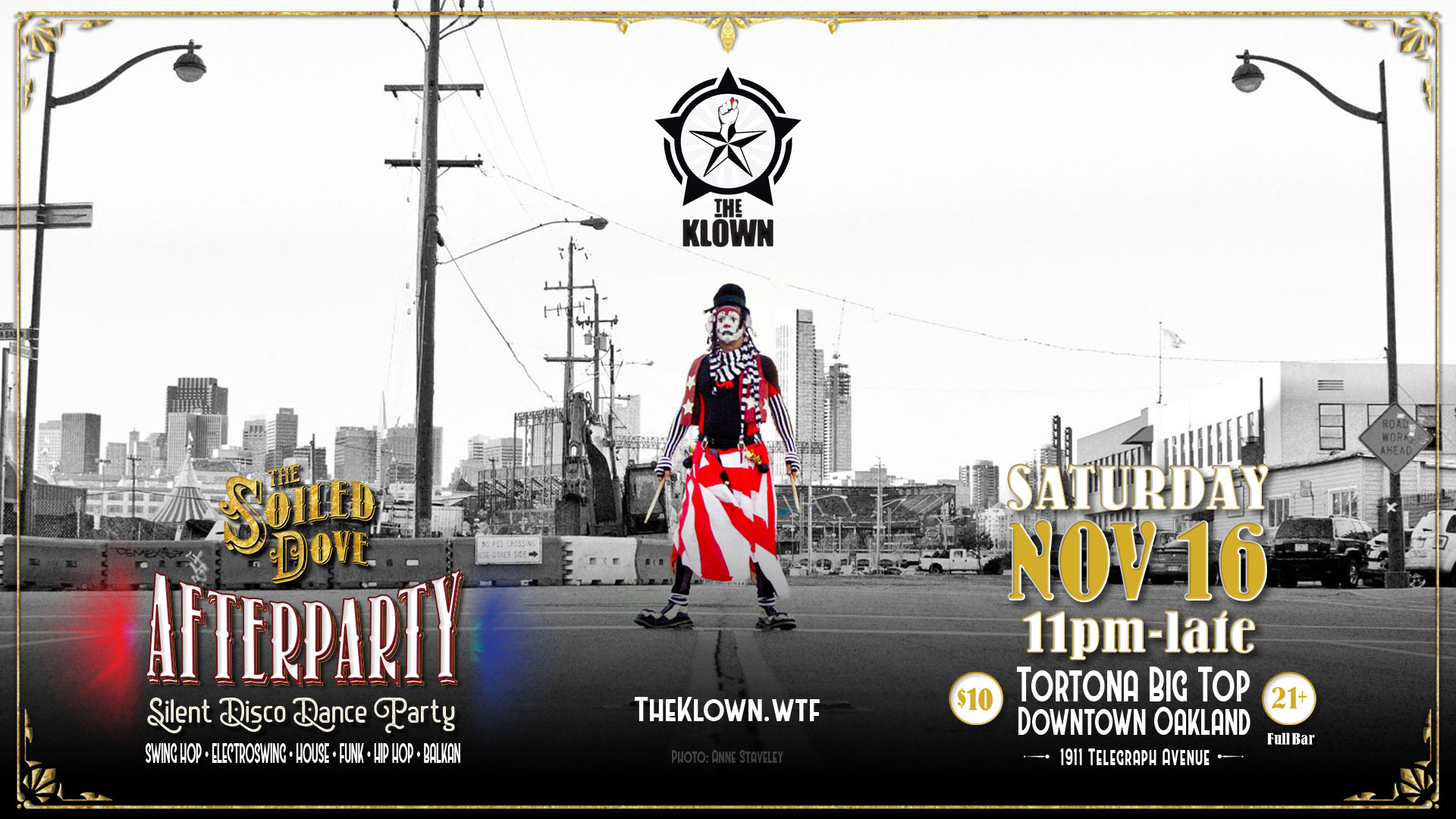 The Soiled Dove silent disco Afterparties with The Klown - November 16, 2019 - Tortona Big Top in downtown Oakland