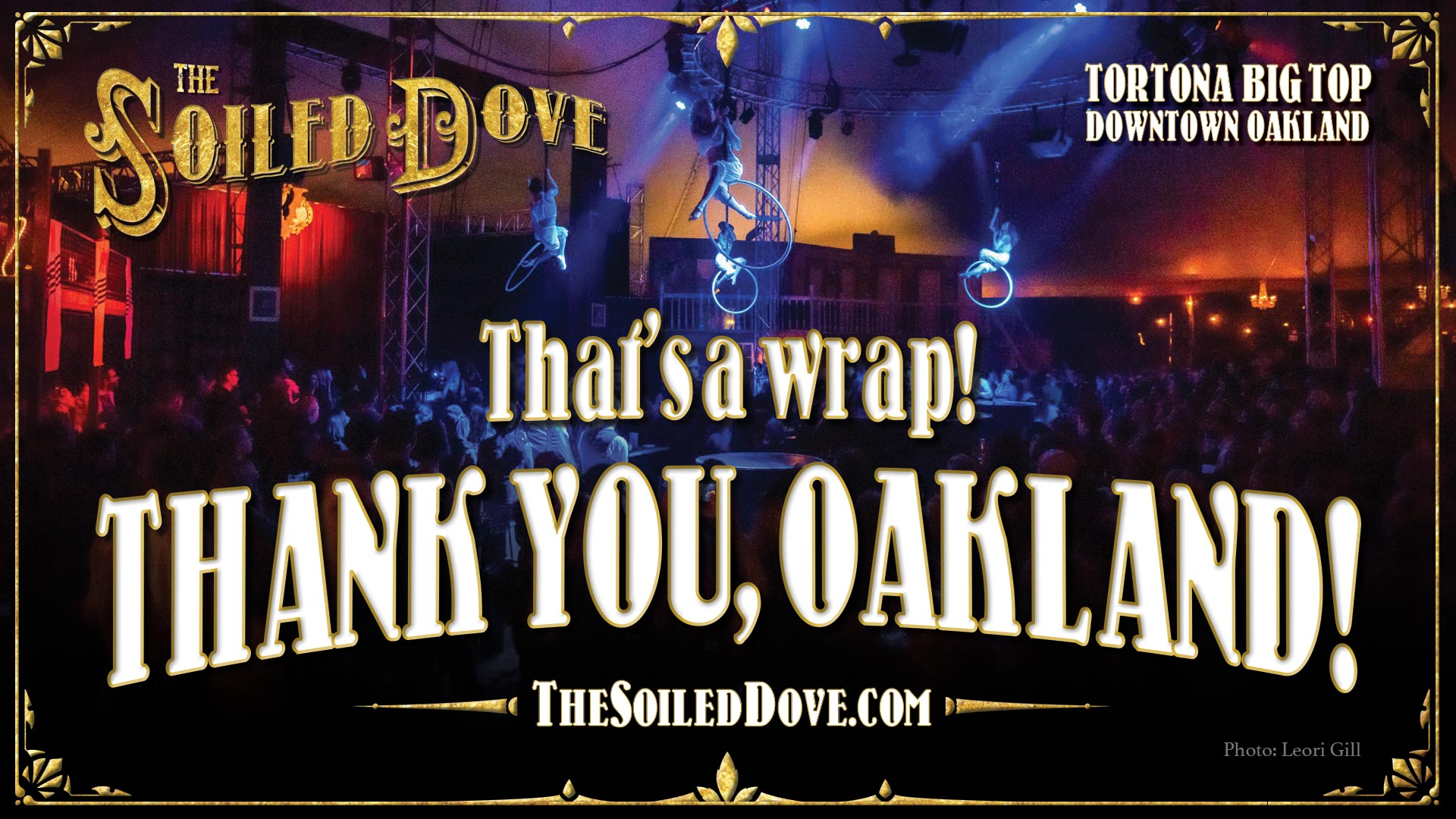 The Soiled Dove 2019 - That's a wrap - thank you, Oakland!