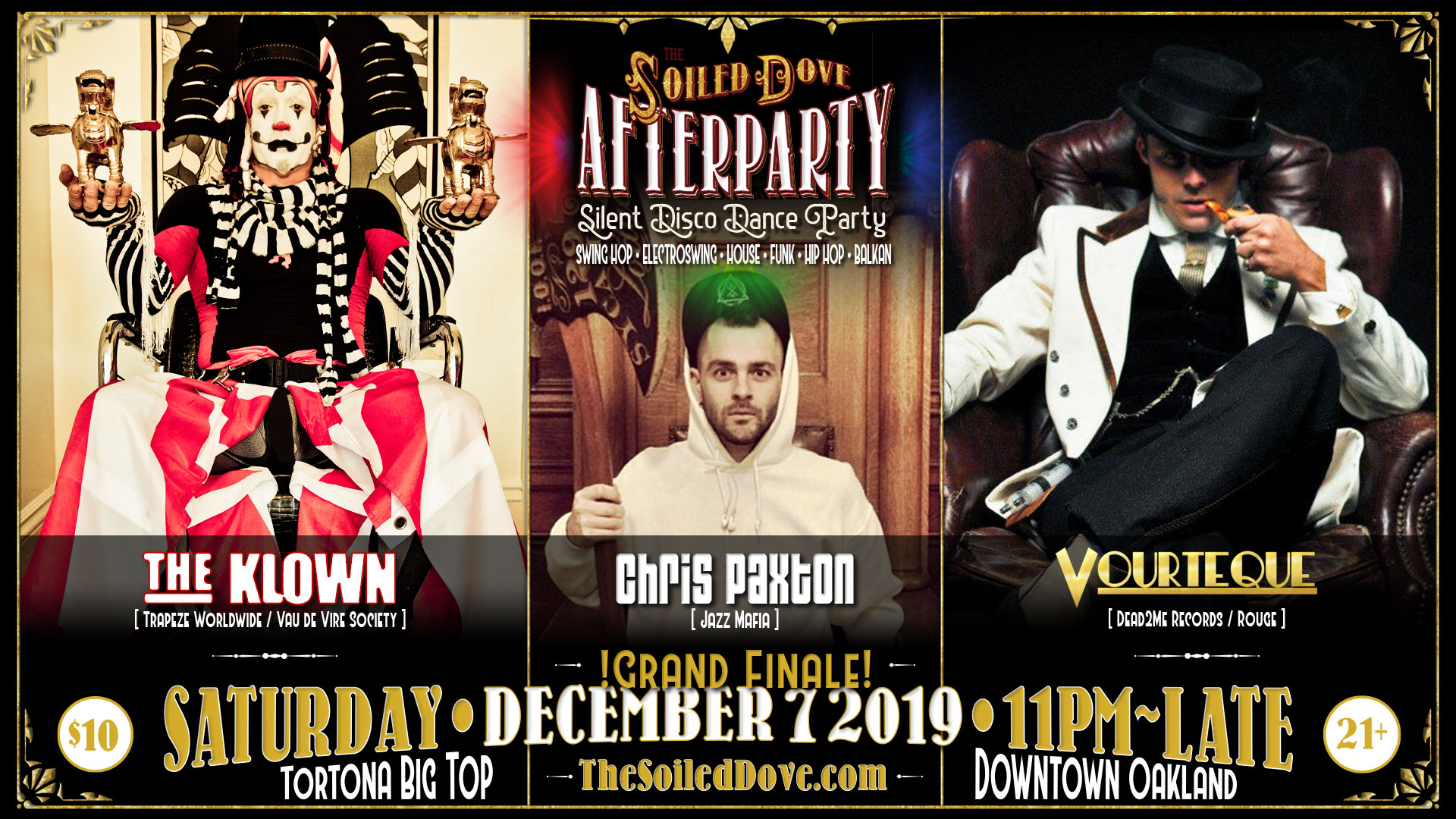The Soiled Dove silent disco Afterparties with The Klown, Vourteque & Chris Paxton - December 7, 2019 - Tortona Big Top in downtown Oakland